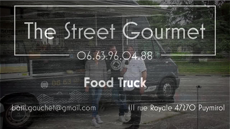 'The Street Gourmet' le Food-Truck Lot-et-Garonnais